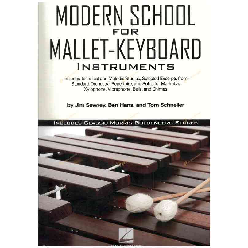 Sewrey/Hans/Schneller-Modern School for Mallet Keyboard Instruments 鍵盤打擊樂器的當代學派