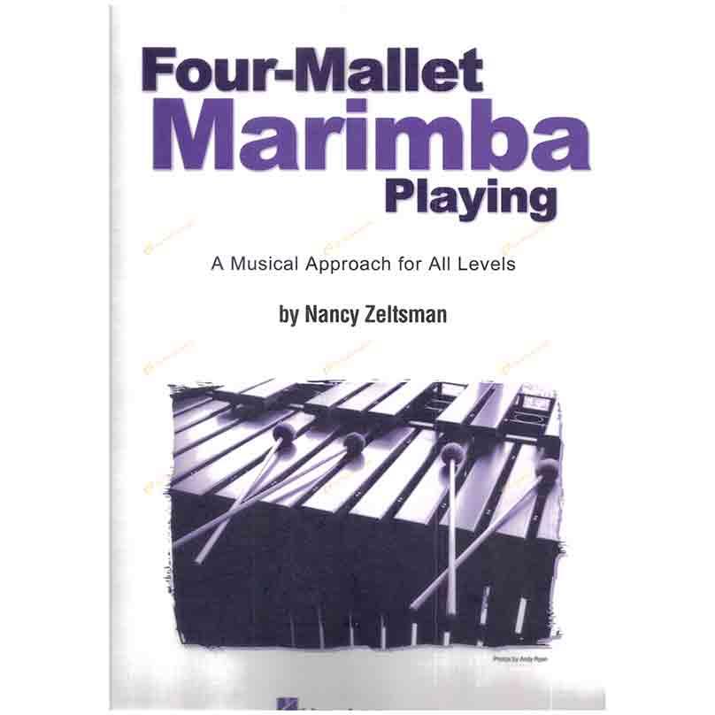 Nancy Zeltsman – Four-Mallet Marimba Playing 澤爾茲曼-四棒木琴演奏