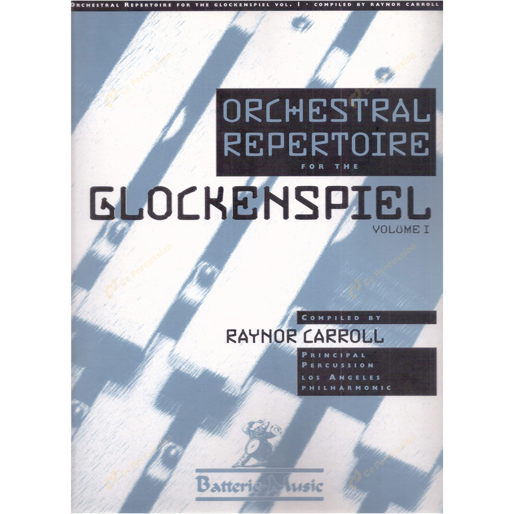 Carroll – Orchestral Repertoire Glockenspiel Volume I 卡羅爾 – 給鐘琴的樂團片段-第1卷