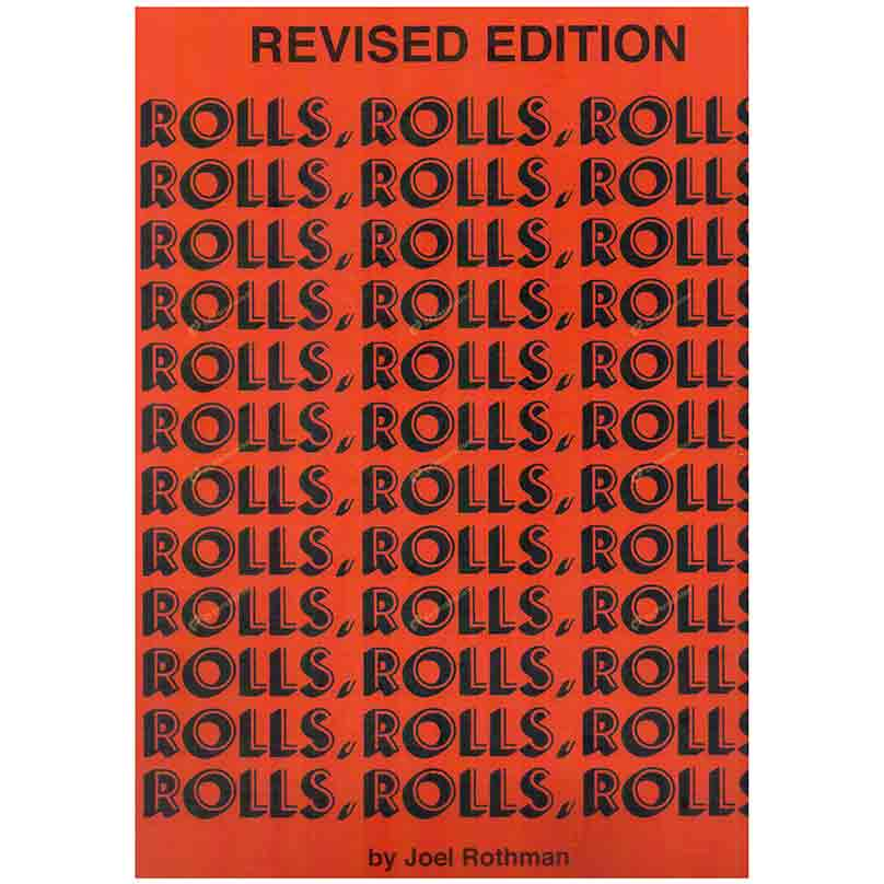 Rothman-Rolls, Rolls, Rolls 羅斯曼-滾奏、滾奏、滾奏