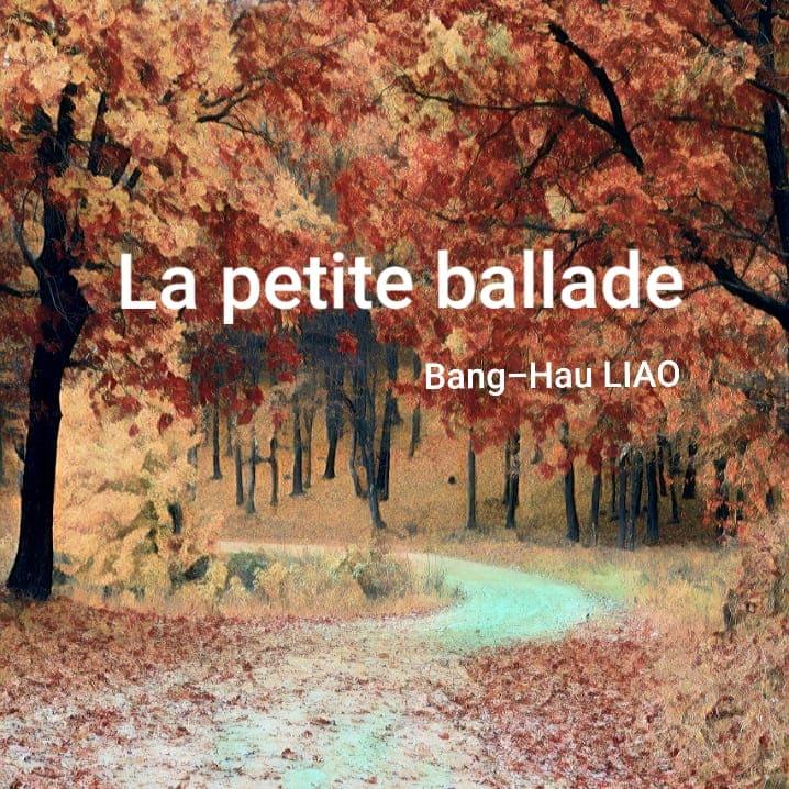 【廖邦豪】la petite ballade 小小敘事曲