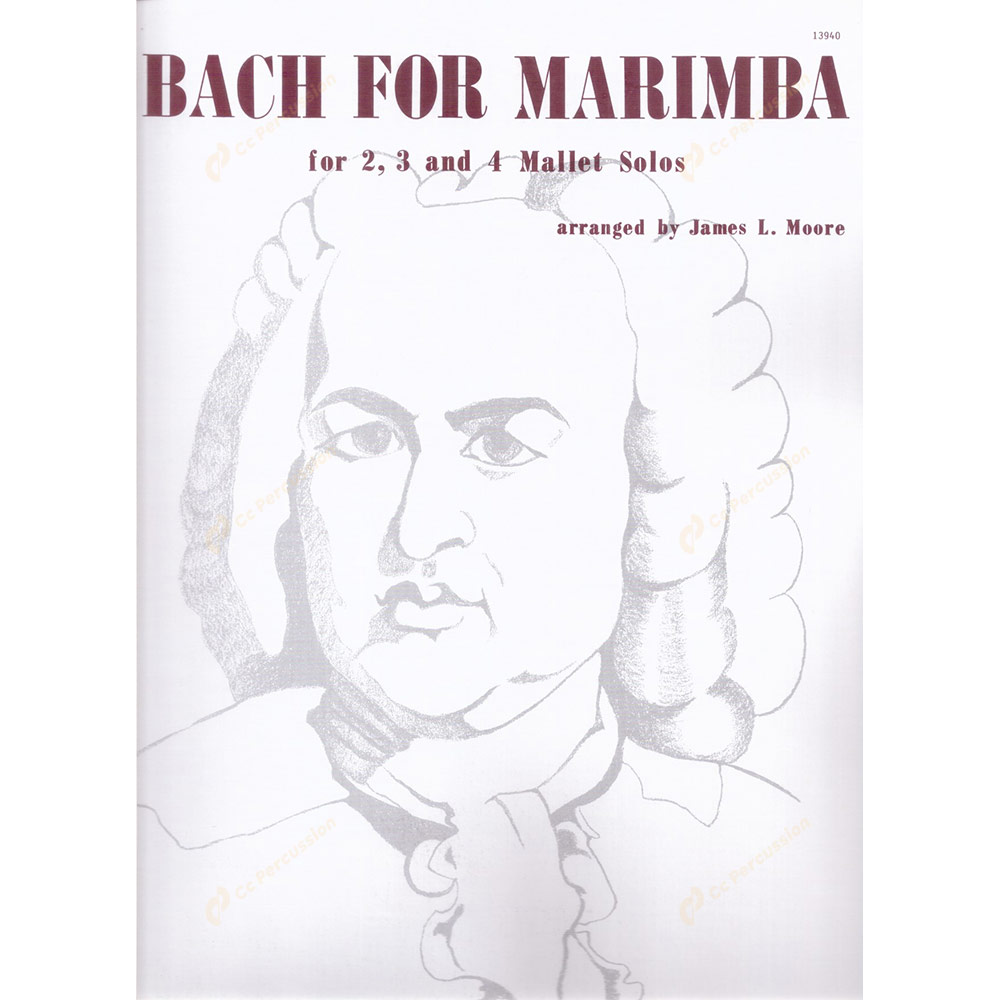 Moore – Bach for Marimba for 2, 3, and 4 Mallet Solos 摩爾 – 改編巴哈的馬林巴2, 3, 4槌獨奏作品