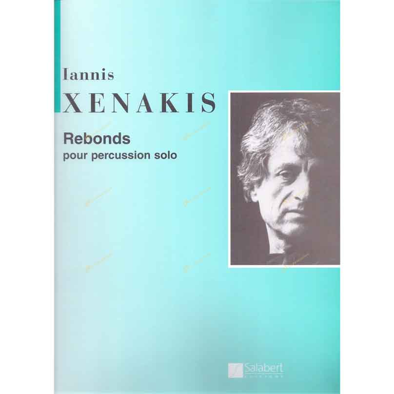 Xenakis-Rebonds Part A and Part B for Percussion(1987-1989)
