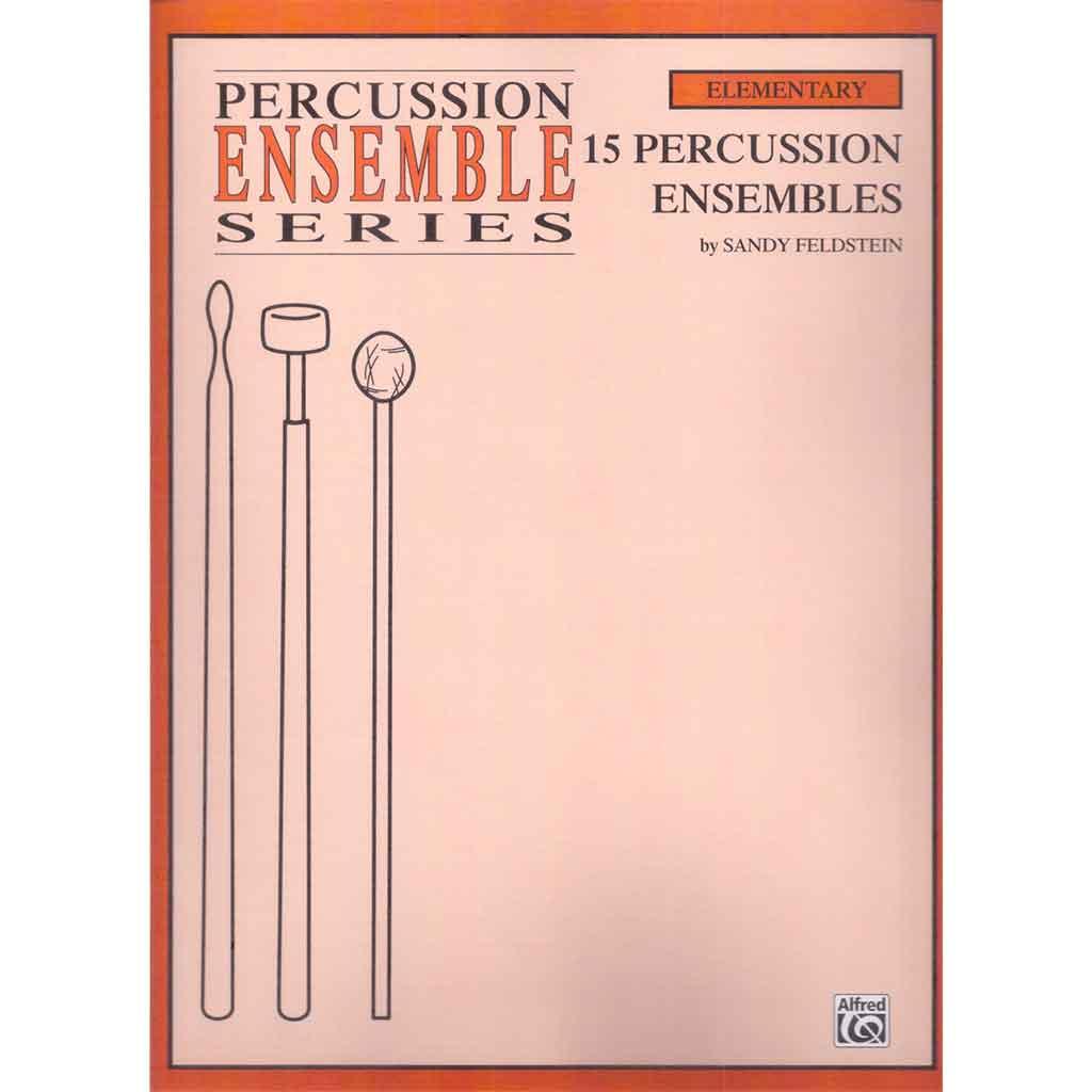 Feldstein-15 Percussion Ensembles 15首打擊重奏合集